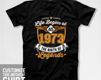 45th Birthday TShirt Customized Birthday T Shirt B Day Gifts For Men Personalized Shirt Bday Present For Her Mens Ladies Tee CTM-574