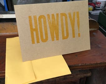 Howdy!  |  5x7 Wood Type Handmade Letterpress Card
