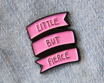 """Pink """"Little But Fierce"""" Banner Valentine's Enamel Pin for Women - Cute Punk Feminist Shakespeare Quote Gift Fashion Accessory Pins Flair"""