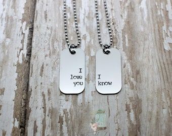 Hand stamped I love you I know mini dog tag couples necklace set / i love you, i know / couples necklaces / star wars / nerd couple necklace