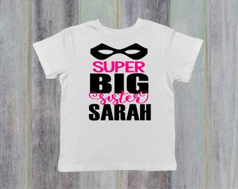 Personalized Big Sister Shirt - Pregnancy Announcement Shirt - Super Hero Shirt - Big Sister Shirt - Personalized Shirt for Girls - Name