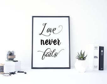 Love Never Fails, Love Bible Quote, Wedding Quote Printable, Love Never  Fails Print