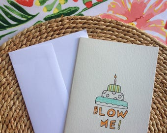 Handcrafted Card/ blow me