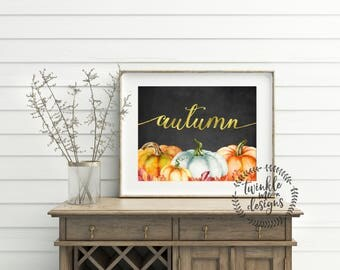 Autumn PRINTABLE, Fall Print, Autumn Decor, Fall Decor, Fall Decorations, Fall Signs, Pumpkin Wall Art, Ideas, Rustic Fall, Farmhouse, DIY