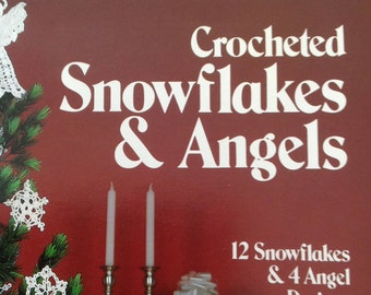 Crocheted Snowflakes and Angels, 12 crocheted snowflakes, 4 crocheted angels, Leisure  Arts crocheted ornaments, vintage crochet ornaments