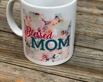 Blessed Mom - Coffee Mug