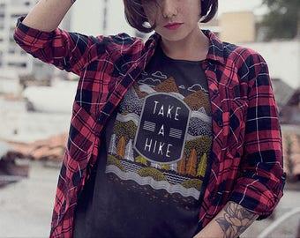 Take a Hike Shirt - Hiking Shirt / Nature Shirt / National Park Shirt / Hiking T Shirt / Hiking tshirt / Hiking Gear Wanderlust / Camping
