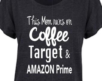 This Mom Runs on Coffee, Target & Amazon Prime