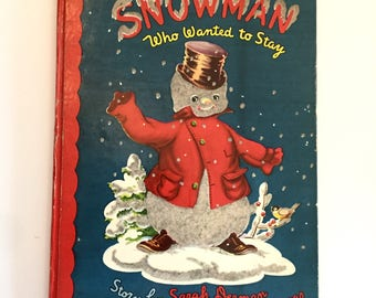 "1948 ""The Snowman Who Wanted To Stay"" Hardback Winter Christmas Book Fuzzy Wuzzy"