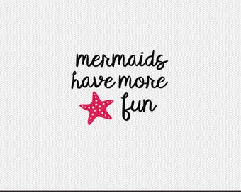 mermaids have more fun svg dxf file instant download silhouette cameo cricut clip art commercial use