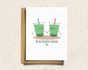 Bubble Tea Greeting Card, Boba Tea, Valentines Day Card, Anniversary Card, Love Card, Cute Card, Kawaii Card | We Are The Perfect Matcha!
