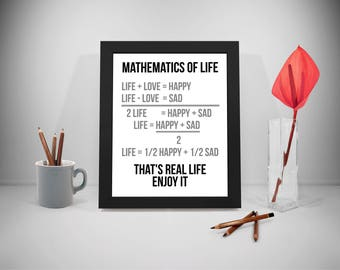Mathematics Of Life, Math Gift, Math Poster, Math Teacher, Math Teacher Sign, Mathematics Poster, Mathematics, Mathematics Art, Math Print