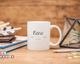 Gift Mug for Nana, New Nana Mug, Nana Mug, Gift for New Nana, Baby Shower Gift, Nana 2017, Nana 2018, Nana Reveal, Pregnancy Reveal, MD7
