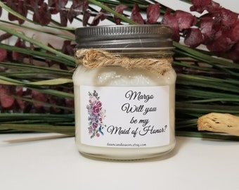 8oz Will You Be My Maid of Honor Gifts - Maid of Honor Candles - Bridal Party Gifts - Bridesmaid Proposal  - Personalized Wedding Candles