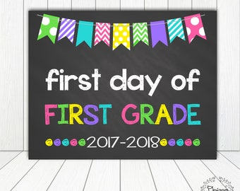 First Day of First Grade Sign Chalkboard Poster Photo Prop 11x14 Printable Instant Download Digital File