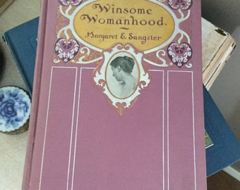 Margaret E. Sangster, Winsome Womanhood, Antique collectible Book