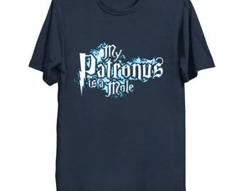 My PATRONUS Is A MOLE Custom T-Shirt Magic Animal Charm Fantastic Beasts Wizard Spell Fantasy Shirt