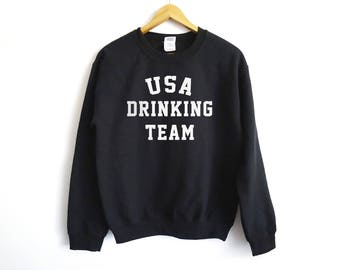 USA Drinking Team Sweater - USA Sweater - Drinking Sweater - Party Sweater - 4Th Of july - Tumblr Sweater - Trendy Sweater - USA Team