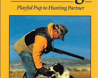 Gun Dogs: Playful Pup to Hunting Partner (Master Training Series) by John R. Falk, Don Spavin  (BRAND NEW) (SC)
