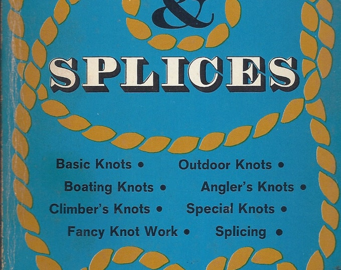 Knots & Splices by Percy W. Blandford 1967 (Paperback)