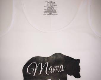 Mama Bear/ Mom Life Tank Tops