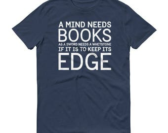 A Mind Needs Books - Short-Sleeve T-Shirt - Sword, Whetstone, Edge, Game of Thrones, Tyrion Lannister, Quote