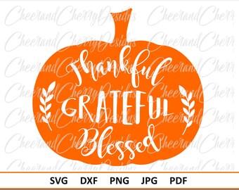 Fall SVG Thankful Grateful Blessed Svg Thanksgiving Svg Pumpkin Svg Fall DXF Fall decor Svg Autumn Svg Thankful Svg Silhouette Studio Cricut
