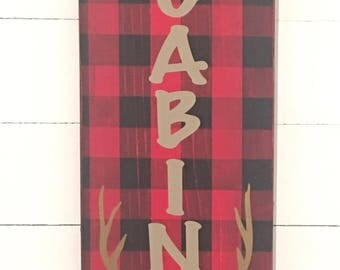 Welcome to our Cabin Wood Sign 17x6