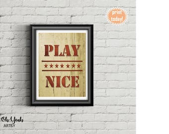Play Nice Game Room Art Print