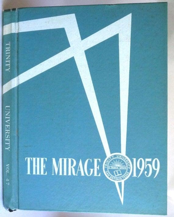 Trinity University Yearbook (Annual) 1959 - The Mirage Vol. 47 - San Antonio, Texas TX