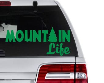 Mountain Life Decal, Mountain Decal, Camping Decal, Gift for Hiker, Hiking Decal, Outdoor Lover Gift, Adventure Decals, Hiking Tumbler Decal