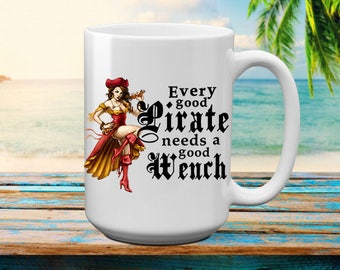 Every Good Pirate | Pirate Wench | Pirate Humor | Pirate | Pirate Lover | Pirate Lover Gift | Pirate Gift | Pirate Birthday | Pirate Party |