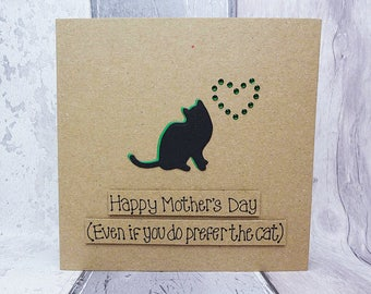 Funny Mother's Day card - handmade cat card for Mom / Mom - Happy Mother's Day (even if you do prefer the cat) card -  Mothering Sunday card