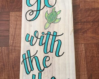 Go With The Flow Hand Lettered Wall Art