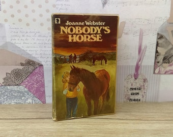 Nobody's Horse By Joanne Webster (Knight Books, 1979) Vintage Paperback
