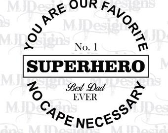 Super Hero Dad Digital Download