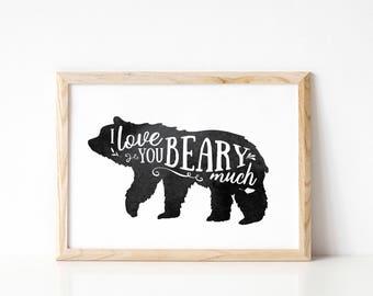 Animal Nursery/ Bear Print/ Woodland Nursery Print/ I Love you Beary Much/ Modern Nursery Decor/ Animal Print