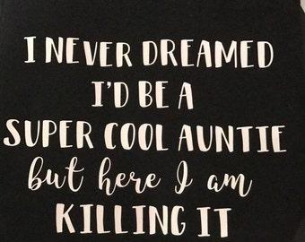 Super Cool Auntie Shirt