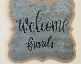 """Welcome friends // 9""""x9"""" decorative tin sign"""