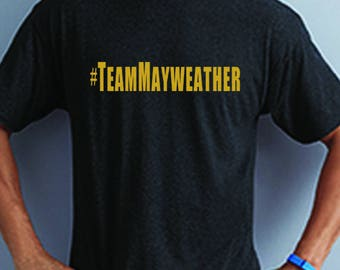 Team Mayweather Black and Gold Tee Shirt - McGregor v Mayweather - Choose your side