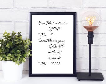 Funny office quotes - Funny office sign - Funny boss gift - Funny money gift - Instant download quote - Instant download printable art