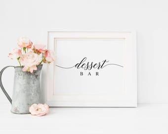Dessert Bar Sign | Printable Wedding Sign | Dessert Table Sign | Rustic Dessert Bar Decor | Calligraphy Dessert Table Decor | Dessert Sign