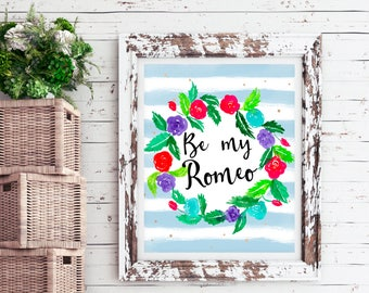 Romeo and Juliet, engagement gifts for him, printable wedding quotes, love quote downloads, printable love quote, romantic quotes, poetry