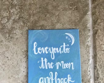 Love You To The Moon Painting