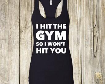 i hit the gym workout shirt, workout shirt, workout tank, funny workout tank, funny workout shirts, gym shirt, funny gym shirt