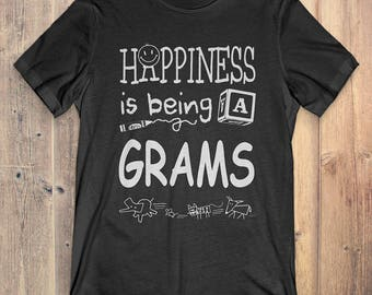 Grams T-shirt: Happiness is being a Grams gift for Grandma / Mother's Day