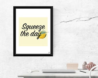 Squeeze the Day Digital Art Print
