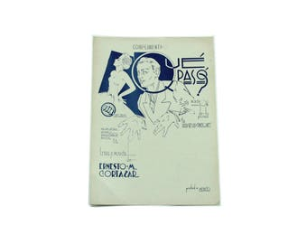 1941 Que Paso Sheet Music.