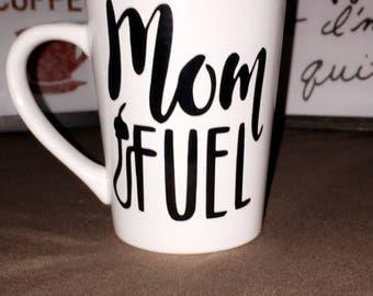 Mom Fuel Mug/Tumbler