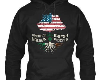 American Grown Irish Roots Hoodie